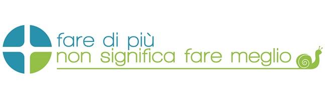 FARE DI PIÙ NON SIGNIFICA FARE MEGLIO - Logo progetto